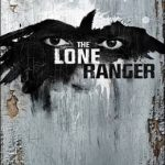 THE LONE RANGER rides into theaters on July 3, 2013!
