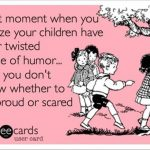 My kids have a twisted sense of humor- Facebook Funny