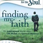 Chicken Soup for the Soul- Finding My Faith #Giveaway (US/CA 2/24)