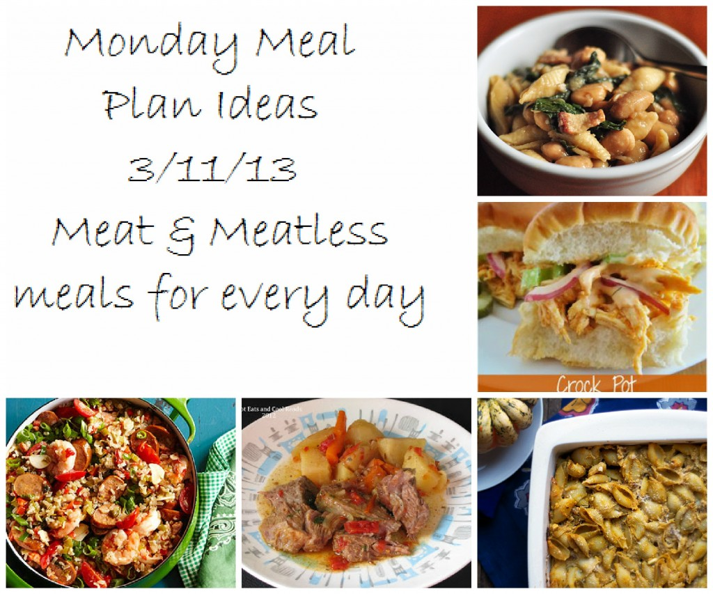 Monday Meal Plan with a list of Meal ideas for the week Meat and Meatless options