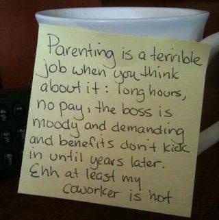 Facebook Funny- Parenting is a terrible job