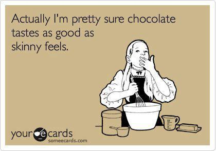 Funny Facebook Picture  - Chocolate tastes as good as skinny