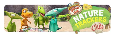 Dinosaur Train- Nature Trackers Club