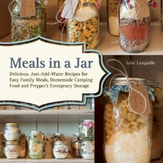 Meals in a Jar- Making a well stock pantry easy