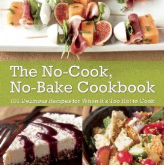 No-Cook No-Bake Cookbook