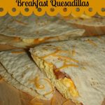 Breakfast Quesadilla Recipe for a fast easy weekday breakfast