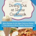 Dining Out at Home Cookbook 2