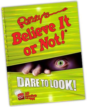 Ripleys Believe it or not Dare to Look