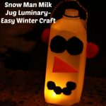 Snow Man Milk Jug Luminary- Easy Winter Craft