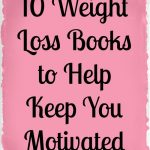 Weight Loss Books to Keep You on Track