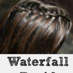 Waterfall Braid- Cute Hairstyles For Girls