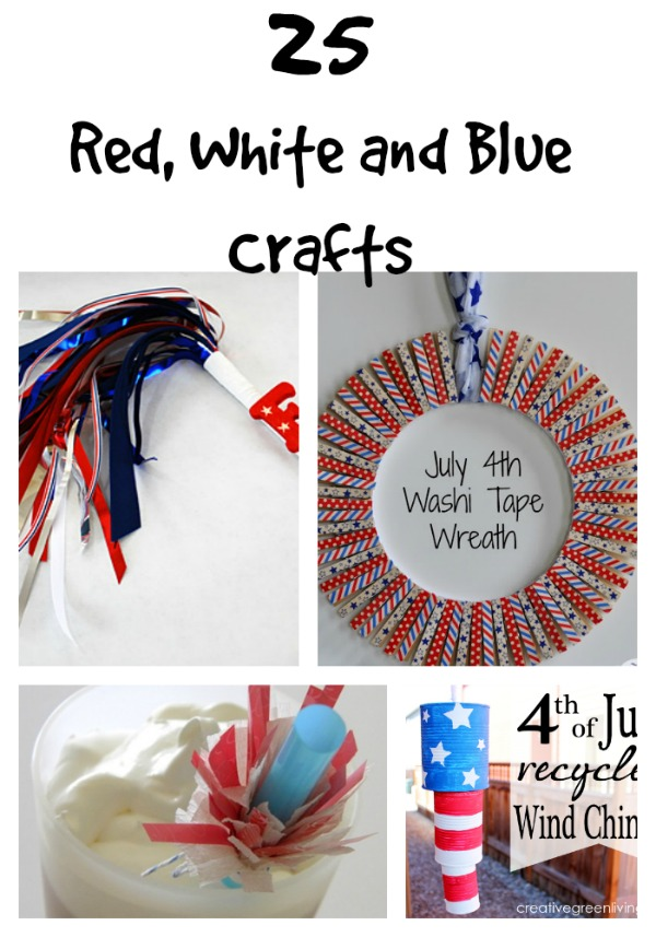25 Red White and Blue Crafts, Perfect for 4th of July Crafts or Memorial Day Crafts