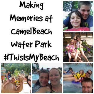 Making Memories at Camelbeach Waterpark