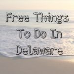 Free Things to Do in Delaware