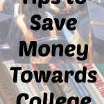 Tips to Save Money Towards College