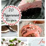 70 Peppermint Recipes- 12 Days of Round Ups