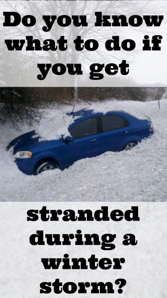 do you know what to do if you are stradned during a winter storm
