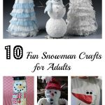 Snowman Crafts for Adults
