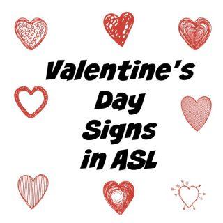 Valentine's Day Signs in ASL