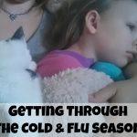 Getting Through The Cold & Flu Season