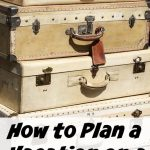 How to Plan a Vacation on a Budget
