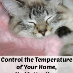 Control the Temperature of Your Home, No Matter How Comfy You Are