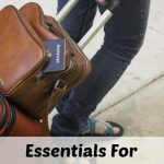 Essentials For Travel- Packing Made Easy