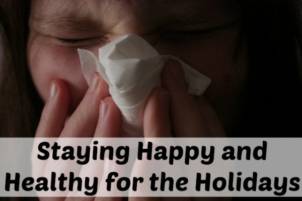 Staying Happy and Healthy for the Holidays
