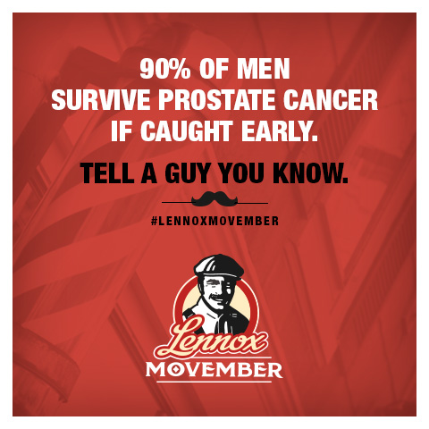 90 % survival rate of Prostate when caught early Movember