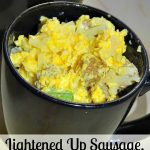 Lightened Up Sausage, Cheese & Eggs in a Mug