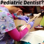 Does My Child Need to See a Pediatric Dentist?