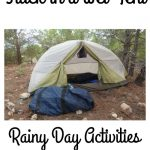Stuck in a Wet Tent: Rainy Day Activities for Bored Campers