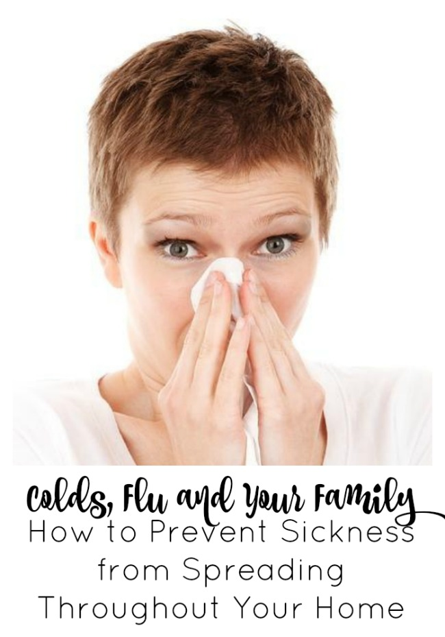 Colds, Flu and Your Family How to Prevent Sickness from Spreading Throughout Your Home