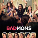 Laugh with the Bad Moms