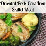 Oriental Pork Cast Iron Skillet Meal