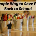Simple Way to Save for Back to School