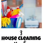3 House Cleaning Hacks
