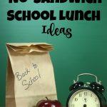 Best No-Sandwich School Lunch Ideas