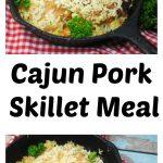 Cajun Pork Skillet Meal