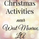 Christmas Activities near West Monroe, LA