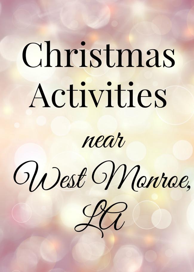Christmas Activities near West Monroe, LA