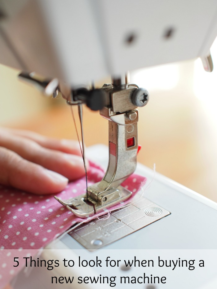 Wondering what to look for when buying a new sewing machine. 5 Things to look for when buying a new sewing machine