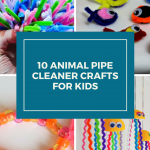 10 Animal Pipe Cleaner Crafts for Kids