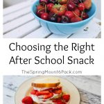 Choosing the Right After School Snack