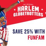 SAVE 25% for ALL Harlem Globetrotters Games