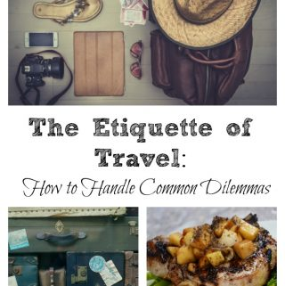 Heading on a trip soon Learn how to handle the common dilemmas as you read these tips on the etiquette of travel.