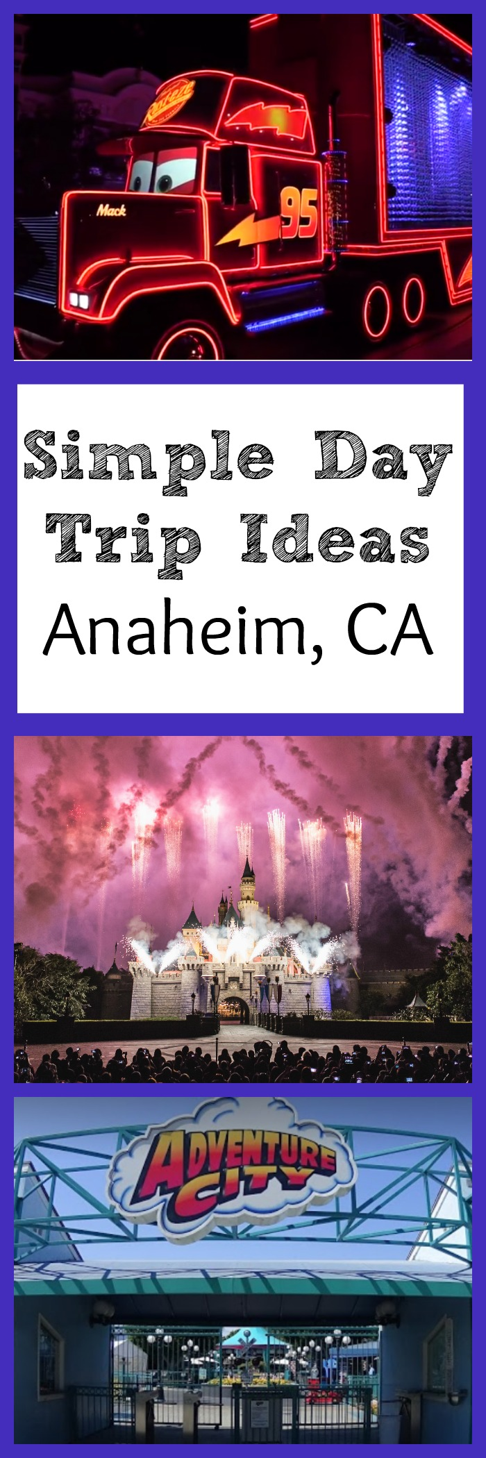 Looking for Simple Day Trip Ideas Near Anaheim, CA? Living in California has many benefits, not to mention beautiful weather to allow day trips to Anaheim.