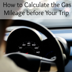 How to Calculate the Gas Mileage before Your Trip