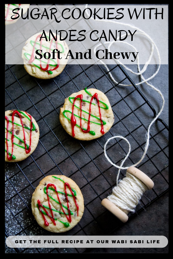 Looking for an amazing soft and Chewy sugar cookie recipe? This mint sugar cookies recipe is out of this world. Perfect Christmas cookies, chocolate mint sugar cookies taste fantastic. These mint sugar cookies have Andes candies in the mix. #cookies #Christmas #Mint #Chocolate