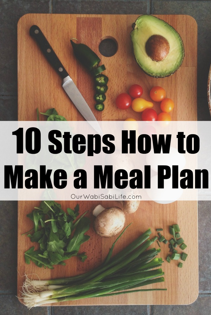 Want to learn how to make a meal plan? Meal planning can save money, save time and make life easier. Learn how to make a meal plan with these simple steps.